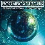 Boomboxcircus spring special - LDC Radio - Leeds No.1 Dance Music FM Radio Station-