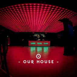 Our House - LDC Radio - Leeds No.1 Dance Music FM Radio Station