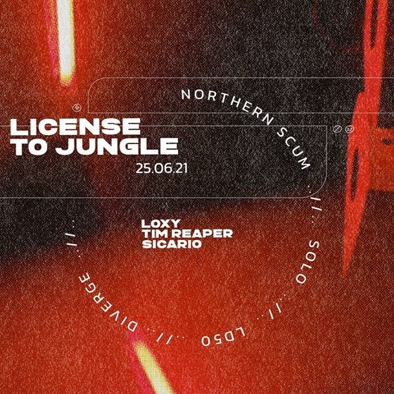 License to Jungle – Loxy and Tim Reaper